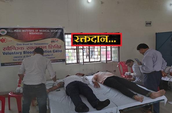 एम्स ऋषिकेश द्वारा हरिद्वार में स्वैच्छिक रक्तदान शिविर का आयोजन
