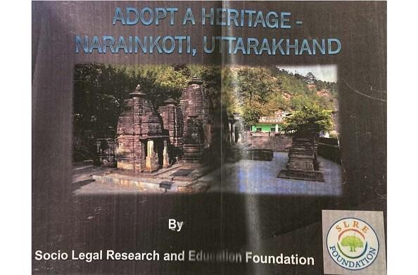 पर्यटन मंत्रालय, भारत सरकार की विरासत अंगीकरण परियोजना के अन्तर्गत रूद्रप्रयाग के नारायणकोटि मन्दिर का अंगीकरण SLRE FOUNDATION द्वारा किया जायेग
